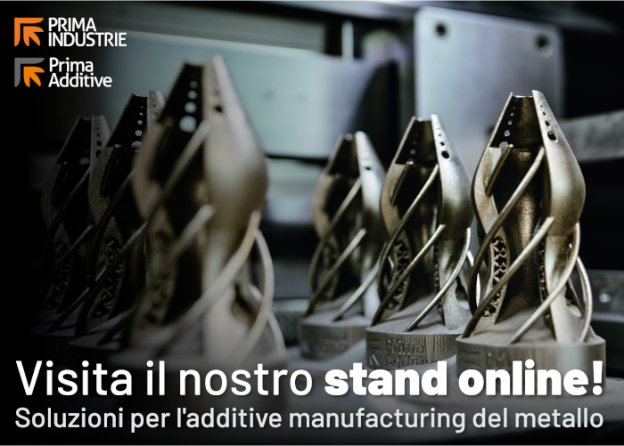 Visita lo stand online di Prima Industrie. Add something new!